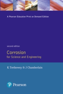 Corrosion for Science and Engineering, Paperback