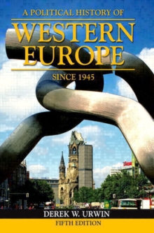 A Political History of Western Europe Since 1945, Paperback