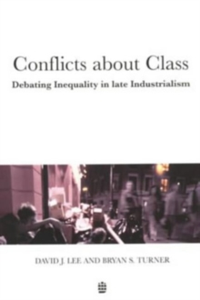 Conflicts About Class : Debating Inequality in Late Industrialism, Paperback