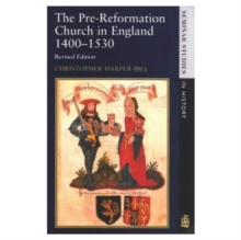 The Pre-Reformation Church in England, 1400-1530, Paperback Book