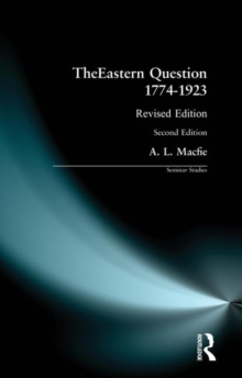 The Eastern Question, 1774-1923, Paperback