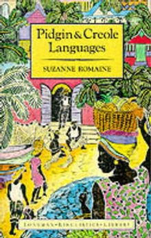 Pidgin and Creole Languages, Paperback