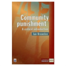 Community Punishment : A Critical Introduction, Paperback Book