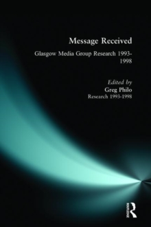 Message Received : Glasgow Media Group Research, 1993-1998, Paperback