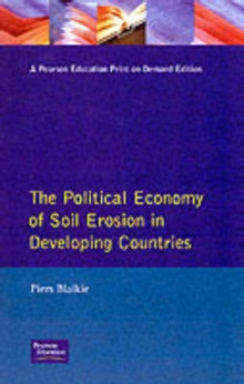 The Political Economy of Soil Erosion in Developing Countries, Paperback