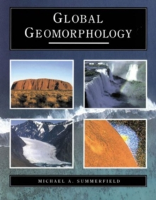 Global Geomorphology, Paperback Book