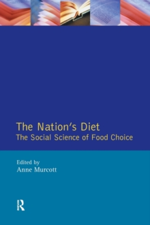 The Nation's Diet : The Social Science of Food Choice, Paperback