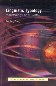 Linguistic Typology : Morphology and Syntax, Paperback