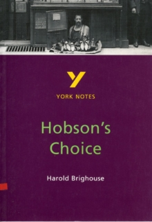Hobson's Choice: York Notes for GCSE, Paperback