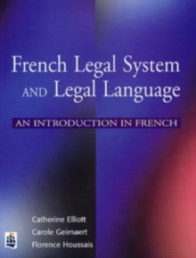 French Legal System and Legal Language : An Introduction in French, Paperback