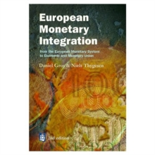 European Monetary Integration : From the European Monetary System to Economic and Monetary Union, Paperback