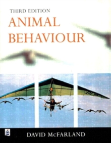 Animal Behaviour : Psychobiology, Ethology and Evolution, Paperback