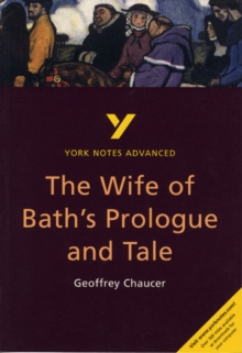 Wife of Bath's Prologue and Tale: York Notes Advanced : Geoffrey Chaucer, Paperback Book