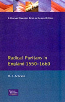 Radical Puritans in England, 1550-1660, Paperback