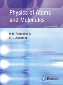 Physics of Atoms and Molecules, Paperback