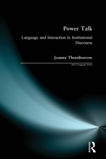 Power Talk : Language and Interaction in Institutional Discourse, Paperback