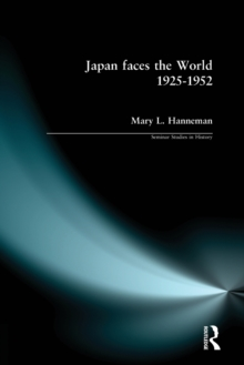 Japan Faces the World, 1925-1952, Paperback