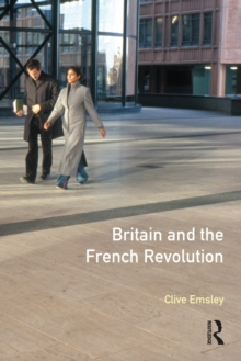 Britain and the French Revolution, Paperback