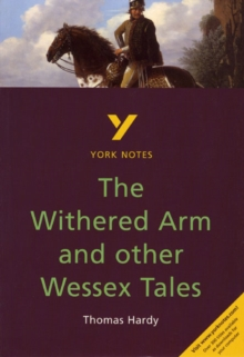 "York Notes on Thomas Hardy's ""Withered Arm and Other Wessex Tales"", Paperback"