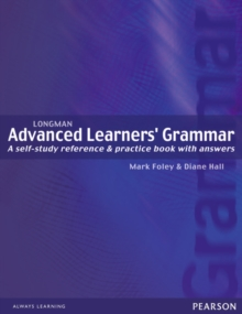 Longman Advanced Learners' Grammar : A Self-Study Reference and Practice Book with Answers, Paperback