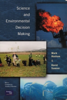 Science and Environmental Decision Making, Paperback