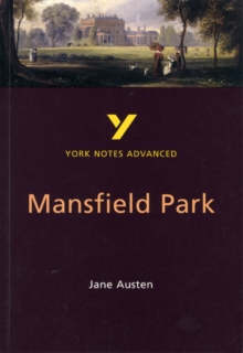 Mansfield Park: York Notes Advanced, Paperback