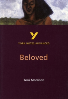 "York Notes on Toni Morrison's ""Beloved"" : Study Notes, Paperback"