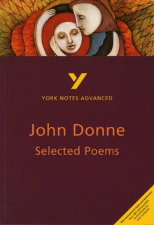 Selected Poems of John Donne: York Notes Advanced, Paperback Book