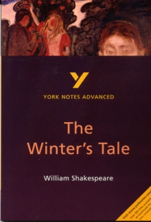 Winter's Tale: York Notes Advanced, Paperback