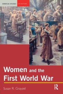 Women and the First World War, Paperback