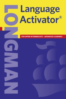 Longman Language Activator : Helps You Write and Speak Natural English, Paperback Book