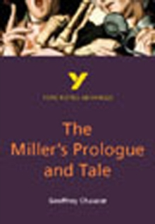 The Miller's Prologue and Tale: York Notes Advanced, Paperback