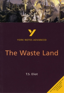 The Waste Land: York Notes Advanced, Paperback Book
