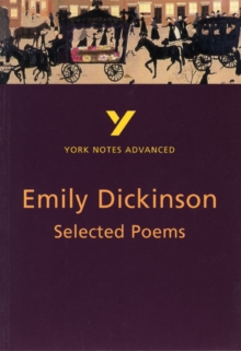 Selected Poems of Emily Dickinson: York Notes Advanced, Paperback