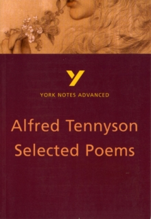 Selected Poems of Tennyson: York Notes Advanced, Paperback