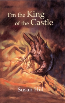 I'm the King of the Castle, Hardback