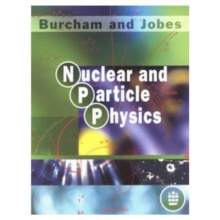 Nuclear and Particle Physics, Paperback Book