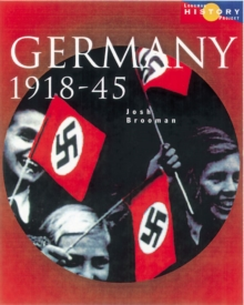 Longman History Project Germany 1918-1945 Paper : Democracy and Dictatorship, Paperback