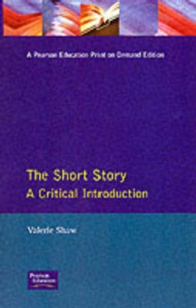 The Short Story : A Critical Introduction, Paperback