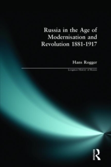 Russia in the Age of Modernisation and Revolution, 1881-1917, Paperback