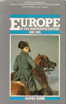 Grant and Temperley's Europe in the Nineteenth Century 1789-1905, Paperback