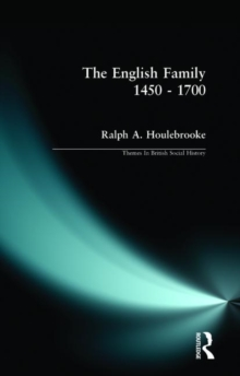 The English Family, 1450-1700, Paperback
