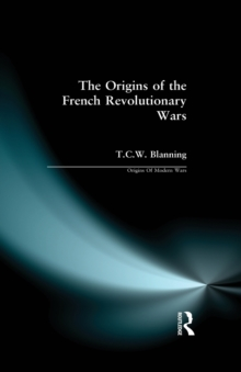 The Origins of the French Revolutionary Wars, Paperback Book