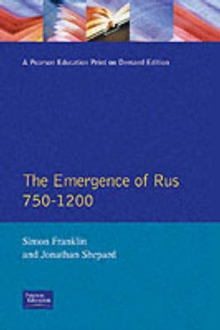 The Emergence of Russia 750-1200, Paperback Book
