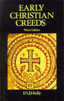 Early Christian Creeds, Paperback