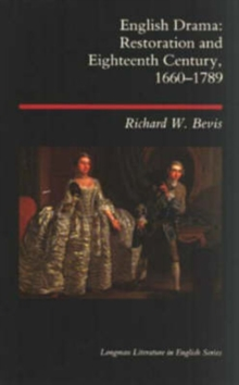English Drama : Restoration and Eighteenth Century, 1660-1789, Paperback
