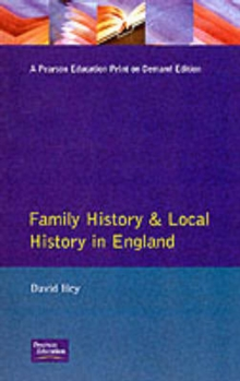 Family History and Local History in England, Paperback