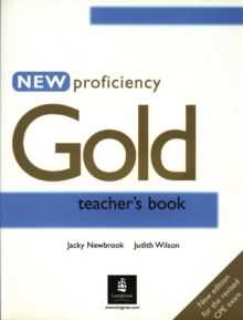 New Proficiency Gold Teacher's Book, Paperback