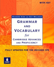 Grammar and Vocabulary for Cambridge Advanced and Proficiency : With Key, Paperback Book