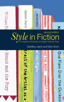 Style in Fiction : A Linguistic Introduction to English Fictional Prose, Paperback